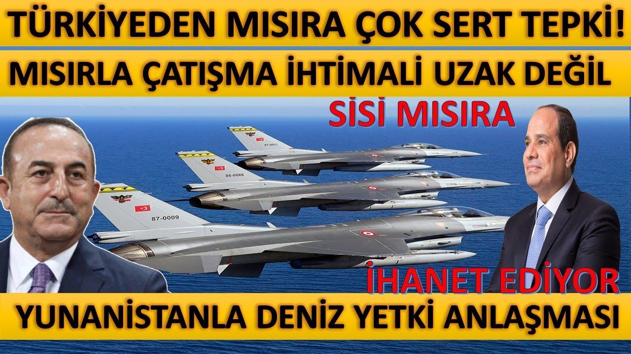 Türkiyeden Mısıra Çok Sert Tepki! Mısırdan Yunanistanla Deniz Yetki Anlaşması! Libyada Son Durum