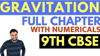 Download GRAVITATION (FULL CHAPTER WITH NUMERICALS)  | CLASS 9 CBSE Mp3 and Videos