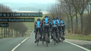 Radsport Doku - P&S Team Thüringen Teil 1 - Sachsenring