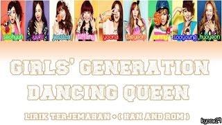 Girls' Generation SNSD 소녀시대   Dancing Queen Lirik Bahasa Indonesia, HAN, ROM
