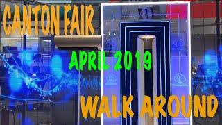 Gambar cover Canton Fair April 2019 walk around