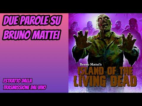 Due parole su Bruno Mattei | Film con gli zombi [Estratto live]
