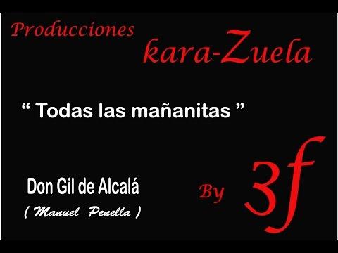 Karaoke Todas las mañanitas (Habanera Don Gil de Alcalá)