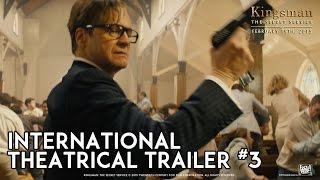 Video Kingsman: The Secret Service [International Theatrical Trailer #3 in HD (1080p)] download MP3, 3GP, MP4, WEBM, AVI, FLV Juli 2018
