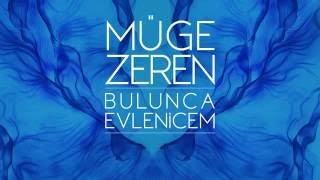 Müge Zeren - Bulunca Evlenicem 2016 (Teaser)