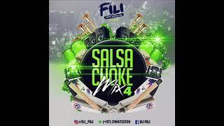 DJ FILI - SALSA CHOKE MIX 4