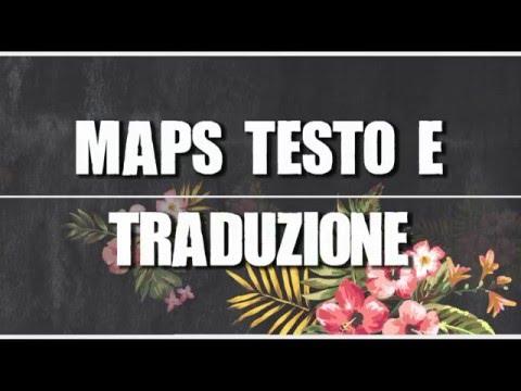 Maps Testo e Traduzione