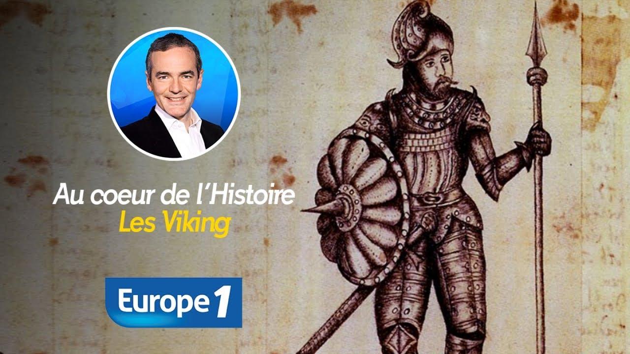 Au cœur de l'Histoire : Les Vikings (Récit intégral)