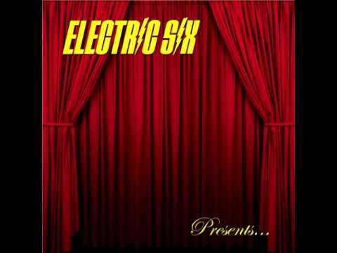 Electric Six - Bitch Don