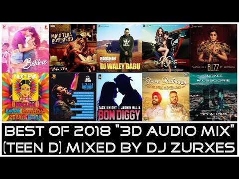 Best 3D Audio Of 2018 | 30 Minutes Non Stop MIX | Mixed by Zurxes | Teen D
