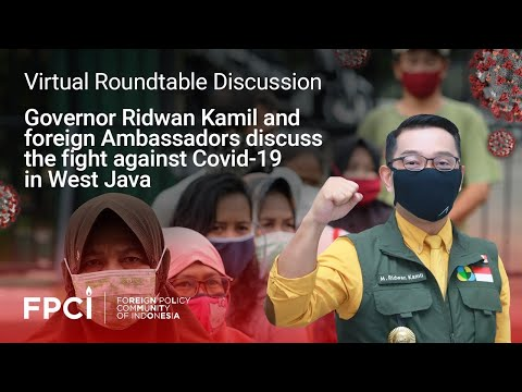 Virtual Round-table Discussion with Governor Ridwan Kamil - The Fight Against COVID-19 in West Java