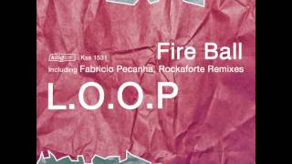 L.O.O.P - Fire Ball (Fabrício Peçanha remix) [King Street Sounds] - preview
