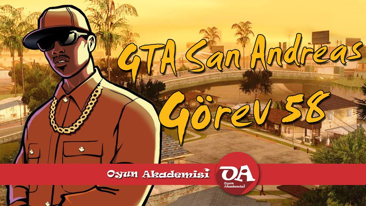 GTA San Andreas Görev 58