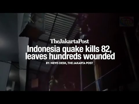 Indonesia quake kills 82, leaves hundreds wounded