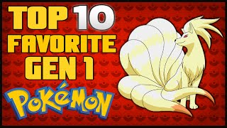 Today's Pokémon Top 10 are my Top 10 Favorite Pokémon from gen 1! T...