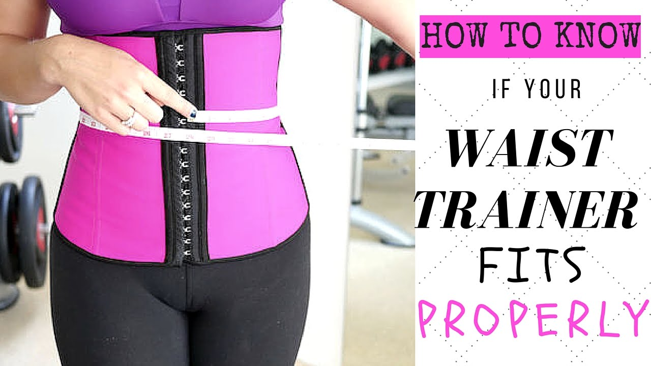 fef9efb343 How To Know If Your Waist Trainer Fits Right!  - YouTube