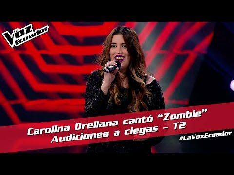 "Carolina Orellana cantó ""Zombie"" - Audiciones a ciegas - T2 - La Voz Ecuador"