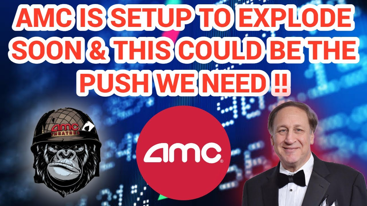 AMC STOCK LOOKS INSANE RIGHT NOW & THIS MIGHT BE THE PUSH WE NEED TO SQUEEZE