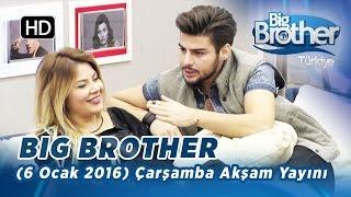 Big Brother Türkiye (6 Ocak 2016) Çarşamba Akşam Yayını - Bölüm 47