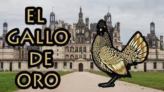 ★ El Gallo De Oro ★ Audio Cuento Clasico ★ Español ★ Para Niños ★ Cuentos para ir a Dormir