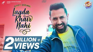 Lagda Khair Nahi | Gippy Grewal | Mar Gaye Oye Loko | Rel. 31 August | Humble Music