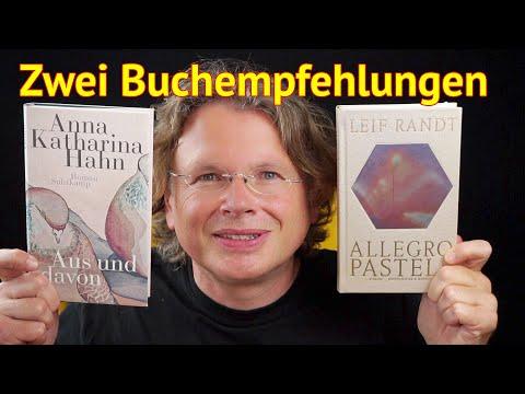 Warum Sie Leif Randt: »Allegro Pastell« und Anna Katharina Hahn: »Aus und davon« lesen sollten