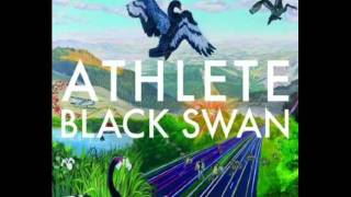 Athlete - Black Swan - The Getaway