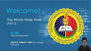 The World Wide Web (Part 2) | ITS 300 (Web Development I) Online Class - NORSU Bais