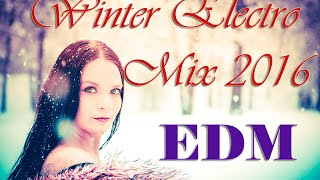 [EDM]Winter Electro Mix 2016 2017 Video