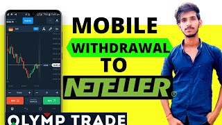 How To Withdrawal Money From Olymp Trade To neteller by mobile | Olymp Trade mobile Hindi |2020|