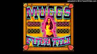 The Muggs - Never Know Why