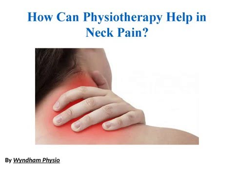 How Can Physiotherapy Help in Neck Pain?