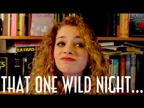 That One Wild Night...