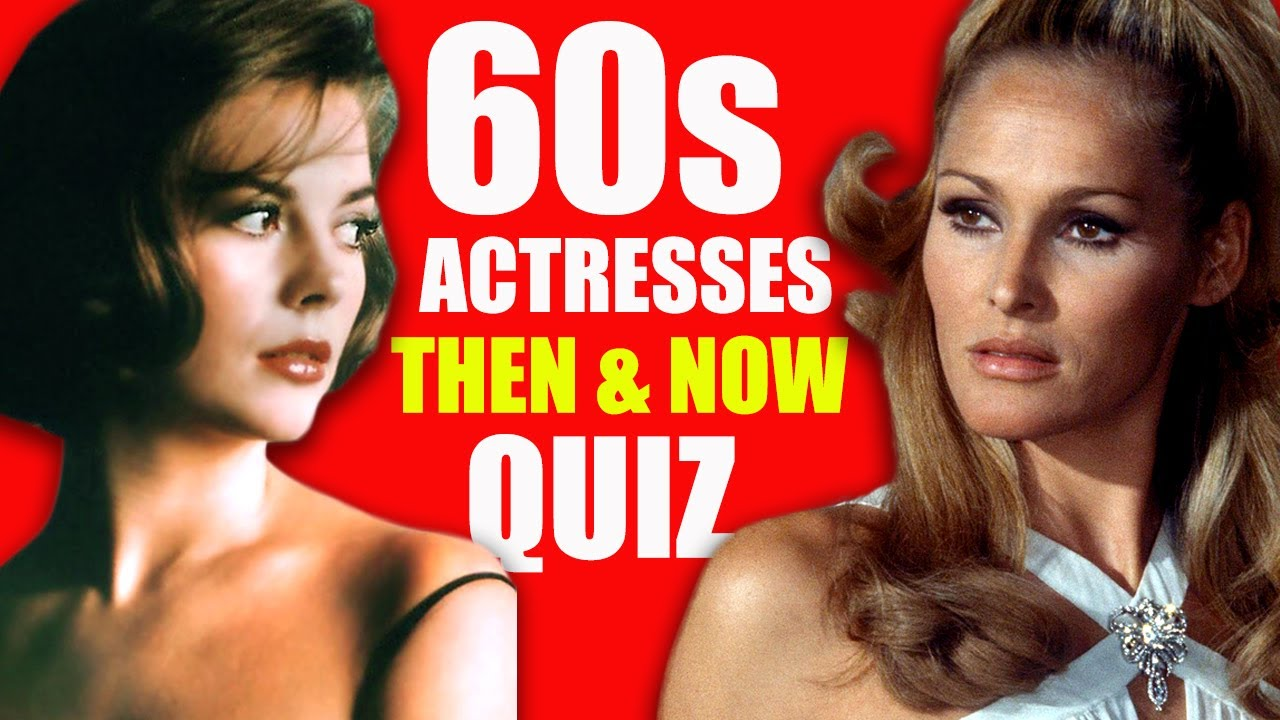 Download Beautiful Actresses Of The 1960s Then & Now | Young & Old