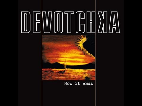 Devotchka - We're Leaving