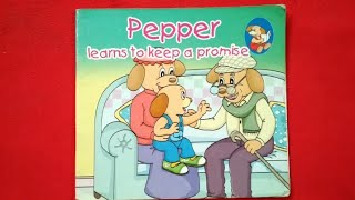 Pepper Learns to Keep a Promise. Pepper Series Book for Toddlers Read Aloud Read Along session
