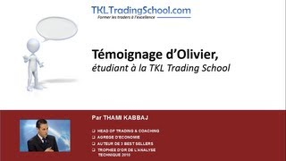 Témoignage d'Olivier, étudiant à la TKL Trading School