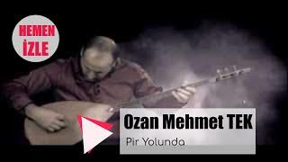 OZAN MEHMET TEK  - Pir Yolunda