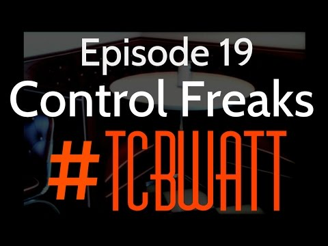 Ep. 19 | Control Freaks