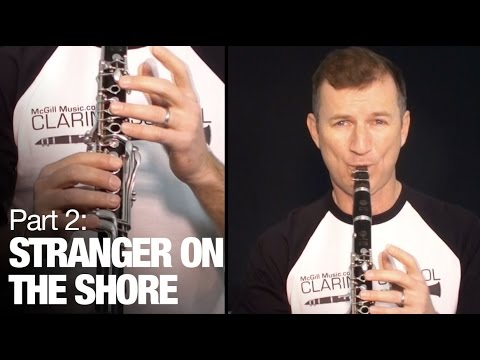 Stranger on the Shore (Part 2) - Learn clarinet online with this free lesson from McGill Music