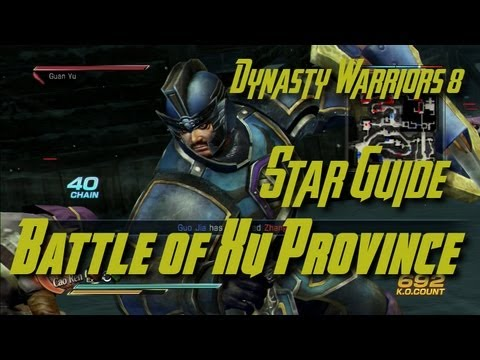Dynasty Warriors 8 (Wei)  Battle of Xu Province Star Guide (English)