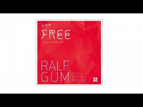 Ralf GUM feat. Portia Monique – Free (Is All I Wanna Be) (Ralf GUM Main Mix) - GOGO 061