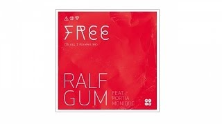 Ralf GUM feat Portia Monique – Free (Is All I Wanna Be) (Ralf GUM Main Mix) - GOGO 061