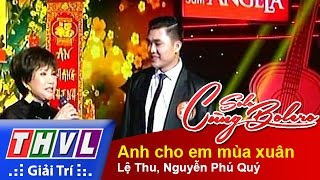 thvl  solo cung bolero 2014 - chung ket xep hang le thu nguyen phu quy - anh cho em mua xuan