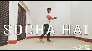 Socha hai - Baadshaho | Lyrical Hip Hop | Dance Choreography By Ayush