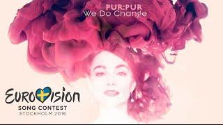 Pur:Pur – We Do Change (Eurovision 2016 – Ukraine) Semi-Finalist