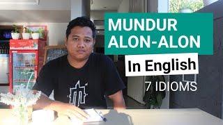 mundur-alon-alon-in-english