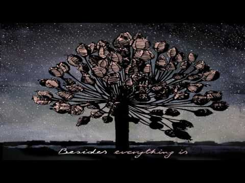 Besides - Everything is (Full Album)