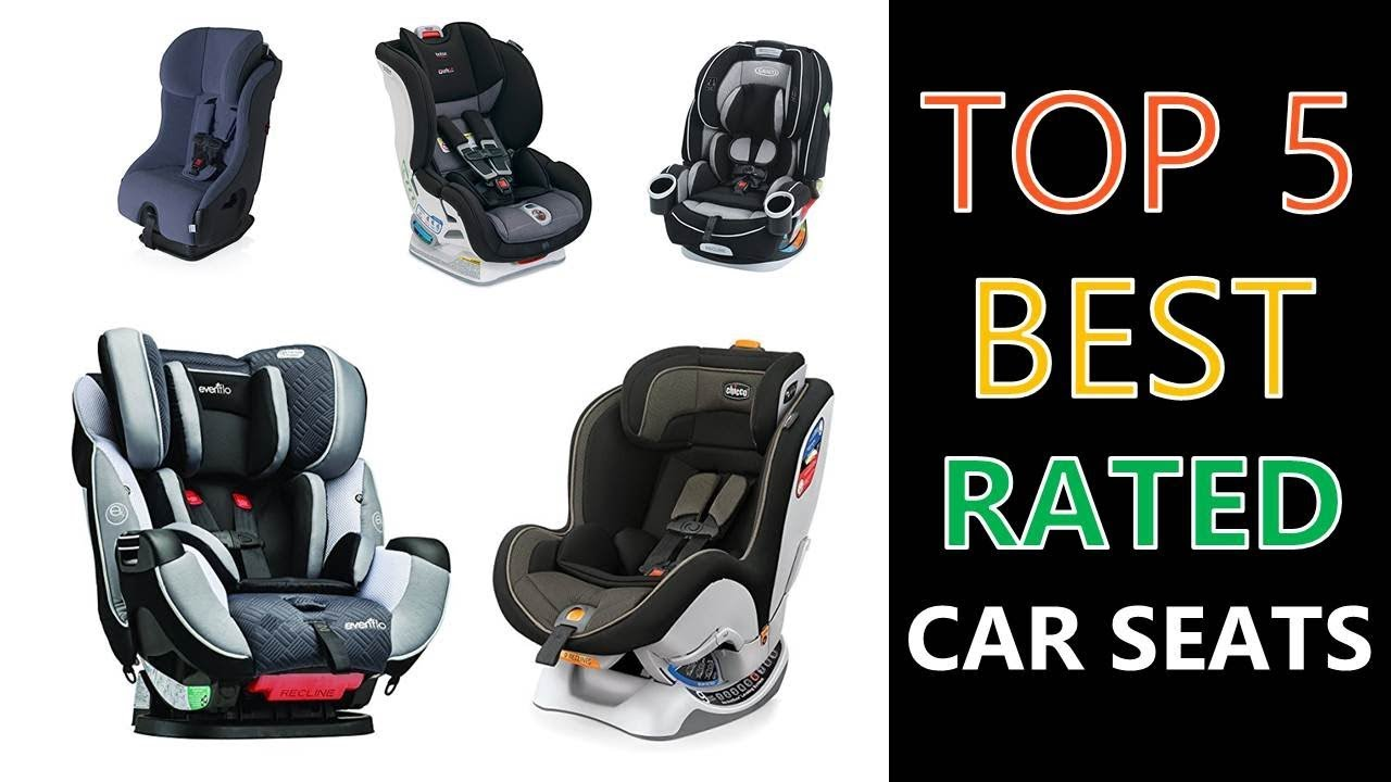 Best Rated Car Seats 2018 - YouTube