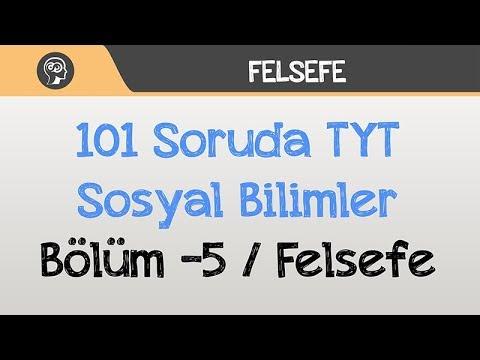 101 Soruda TYT Sosyal Bilimler - Bölüm -5 / Felsefe